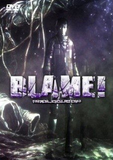 Blame! Prologue